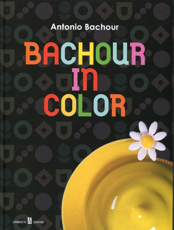 Bachour in Color (English/Italian) (Bachour)