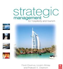 Strategic Management for Hospitality & Tourism (Okumus, Altinay, Chathoth)