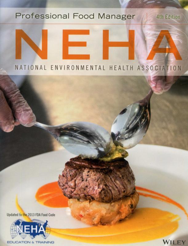 Professional Food Manager, 4/e (NEHA)