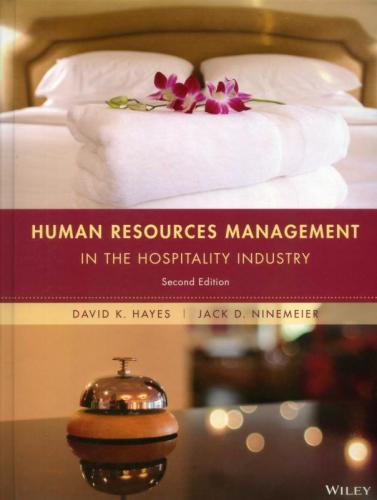 Human Resources Management in the Hospitality Industry, 2/E (Hayes, Ninemeier)