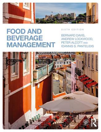 Food and Beverage Management, 6/e (Davis, Lockwood, Alcott, Pantelidis)