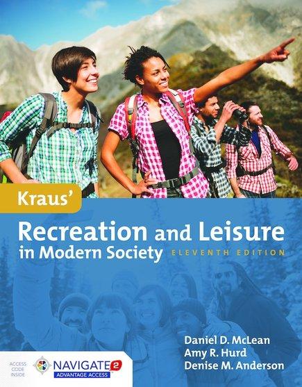 Kraus' Recreation & Leisure in Modern Society, 11/e (McLean, Hurd, Anderson)